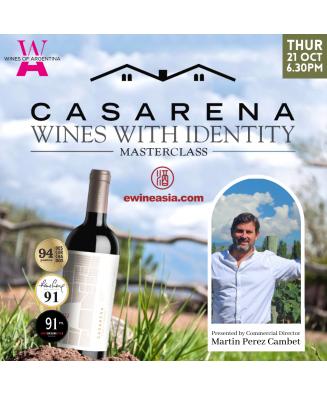 .Masterclass : Wines with Identity, Casarena Wine Tasting